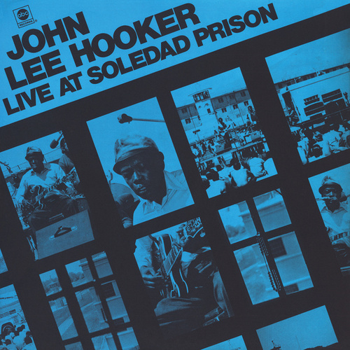 Live At Soledad Prison by John Lee Hooker