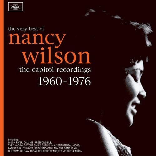 The Very Best Of Nancy Wilson: The Capitol Recordings 1960-1976 by Nancy Wilson