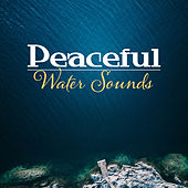 Peaceful Water Sounds – Healing Water, Sounds to Relax, Rest a Bit, Stress Relief by Echoes of Nature