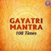 Gayatri Mantra 108 Times de Various Artists