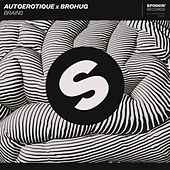Brains de Autoerotique x Brohug