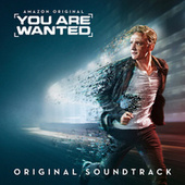 You Are Wanted (Original Soundtrack) by Various Artists