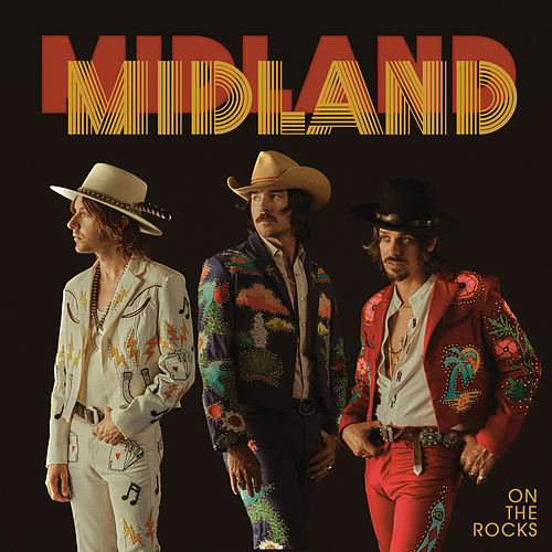 On The Rocks by Midland