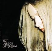 Afterglow von Dot Allison