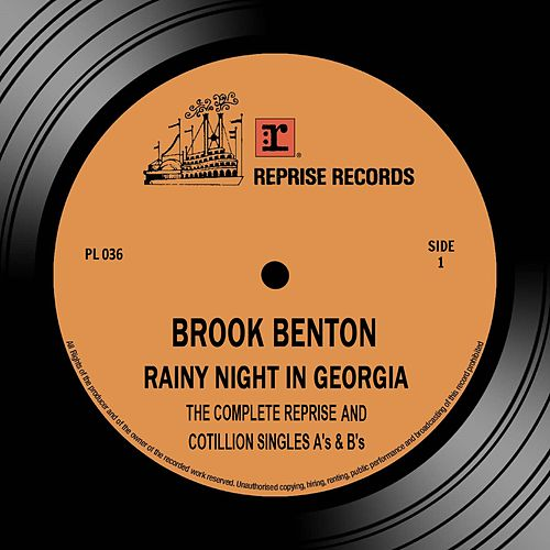 Rainy Night in Georgia: The Complete Reprise & Cotillion Singles A's & B's by Brook Benton
