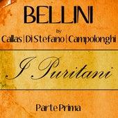 Bellini by Callas, Di Stefano & Campolonghi - I Puritani - Parte Prima de Callas
