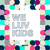 We Luv Kids von Various Artists