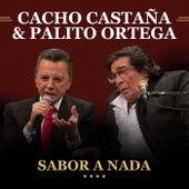 Sabor A Nada (Live In Buenos Aires / 2016) by Cacho Castaña