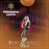 Tempo Contado - EP (Ao Vivo / Vol. 3) de Fernanda Costa