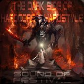 The Dark Side of Hardcore & Hardstyle (Sound of Festival) by Various Artists
