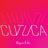Cutuca by Maria Rita