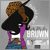 Passing Me By (feat. Sean Vegas) de North Philly Brown
