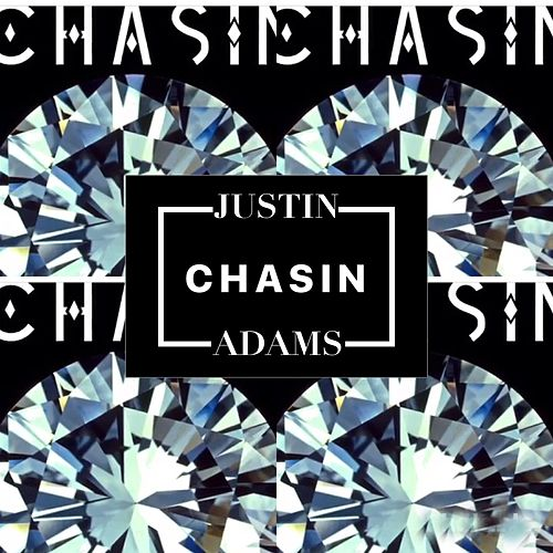 Chasin by Justin Adams