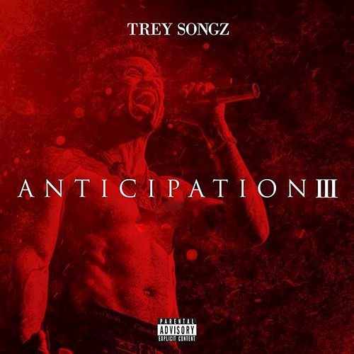 Anticipation 3 de Trey Songz