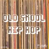 Old Skool Hip Hop by Various Artists