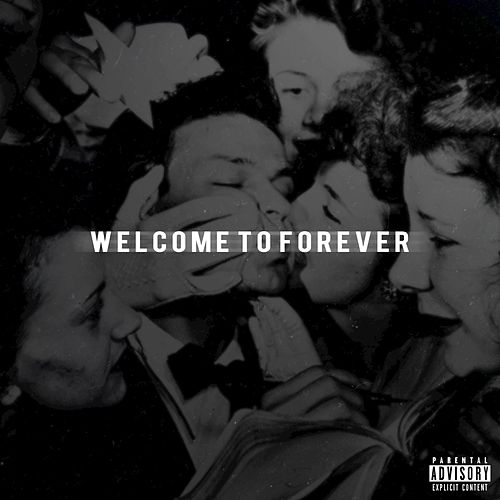Welcome to Forever, Vol. 1 by Logic