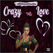 Crazy Love by Etana