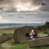 The Complete Piano Works of John McCabe, Vol. 1 von Jane Ford