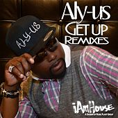 Get Up (Remixes) by Aly-Us