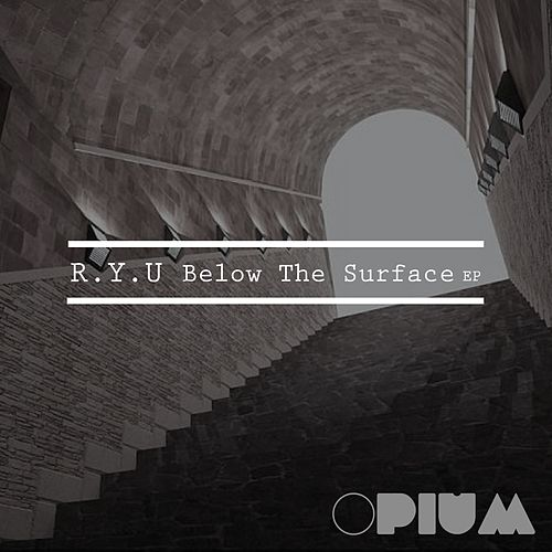 Below The Surface - Single by Ryu