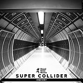 Super Collider - Single by Various Artists