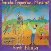 Serie Fiesta by Banda Pequeños Musical