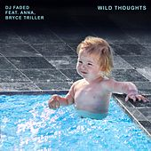 Wild Thoughts von DJ Faded
