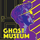 Ghost Museum by Jeff DeHerdt