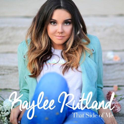That Side of Me by Kaylee Rutland