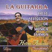 La Guitarra by Helber Antonio