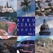 Afro Cuban Roots, Vol. 2: Cuban Feelings - Bolero Era de Various Artists