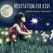 Meditation for Kids: Guided Imagery Adventures by New Horizon Holistic Centre