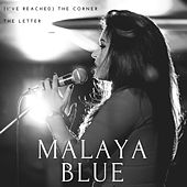 (I've Reached) The Corner by Malaya Blue