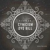 Cynicism / 29$ Bill - Single by Vicious