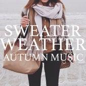 Sweater Weather: Autumn Sounds von Various Artists