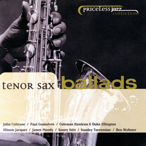Tenor Sax Ballads (Priceless Jazz Collection) by Various Artists