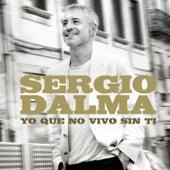 Yo que no vivo sin ti de Sergio Dalma