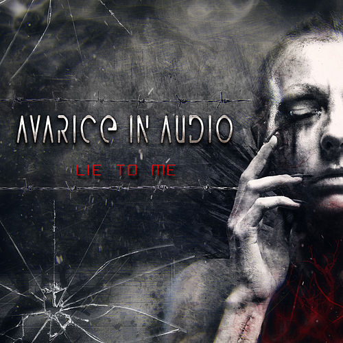 Lie to Me by Avarice in Audio