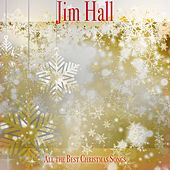 All the Best Christmas Songs de Jim Hall