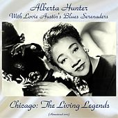 Chicago: The Living Legends (Remastered 2017) by Alberta Hunter