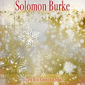 All the Best Christmas Songs by Solomon Burke