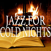 Jazz For Cold Nights by Various Artists