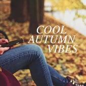Cool Autumn Vibes von Various Artists