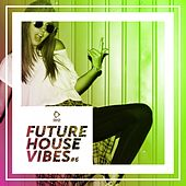 Future House Vibes, Vol. 6 di Various Artists