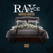 Gotta Get It von Rayface