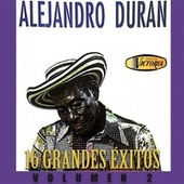 16 Grandes Exitos (Vol.2) de Alejandro Durán y su Conjunto