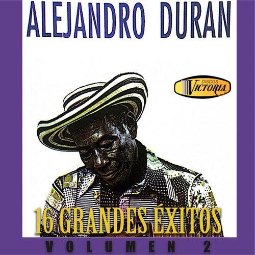 16 Grandes Exitos (Vol.2) by Alejandro Duran Y Su Conjunto