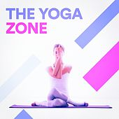 The Yoga Zone by Various Artists