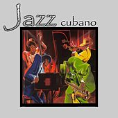 Jazz Cubano by Various Artists