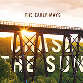 Chase the Sun by The Early Mays